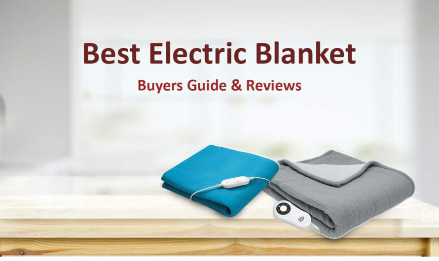 Best Top Rated Electric Blanket in 2020
